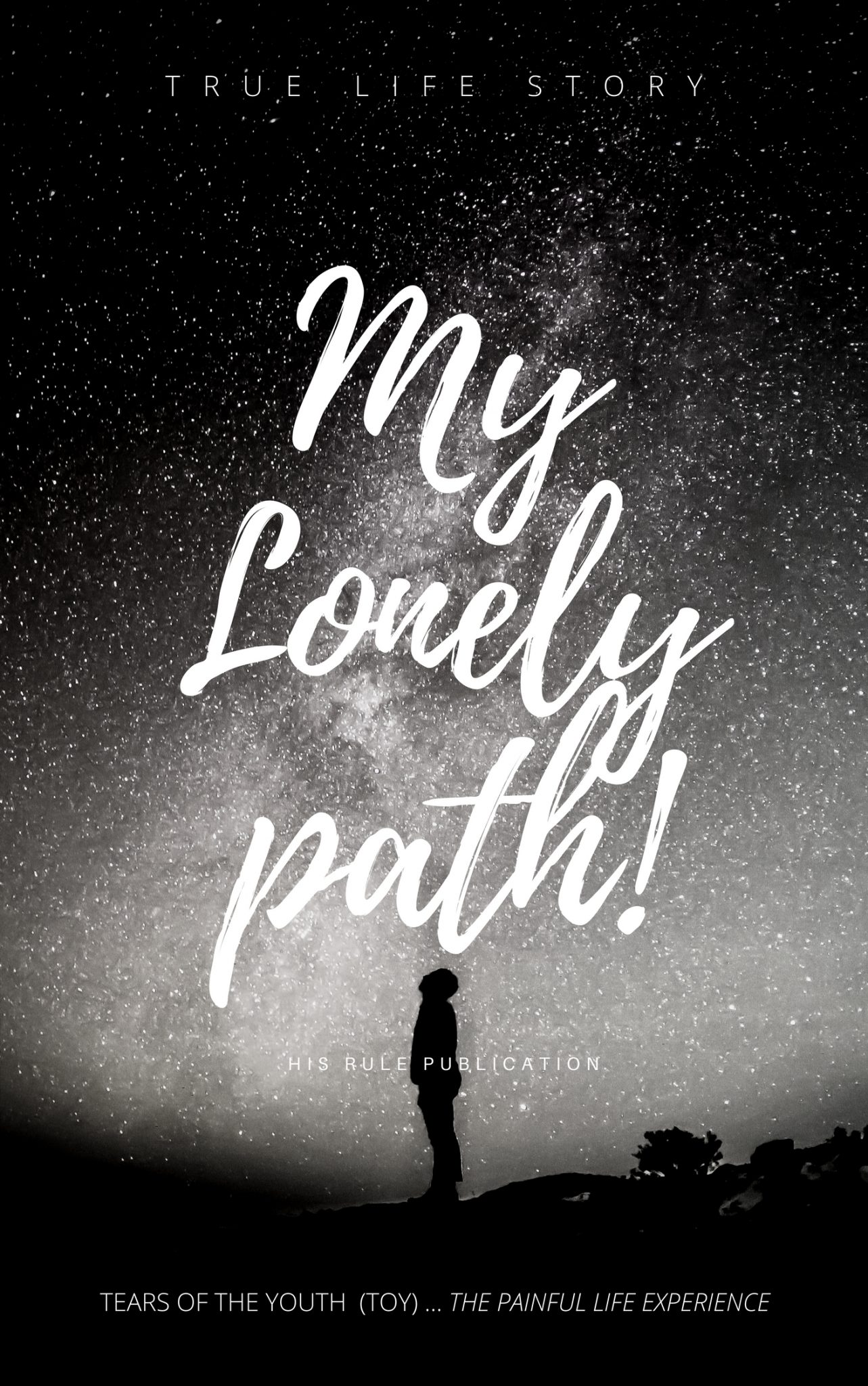The Lonely path (Tears of the Youth)